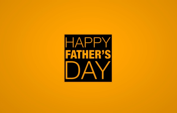 Picture the inscription, Orange background, happy father's day