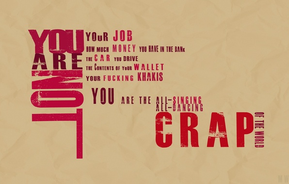 Picture Fight Club, motto, you are not crap