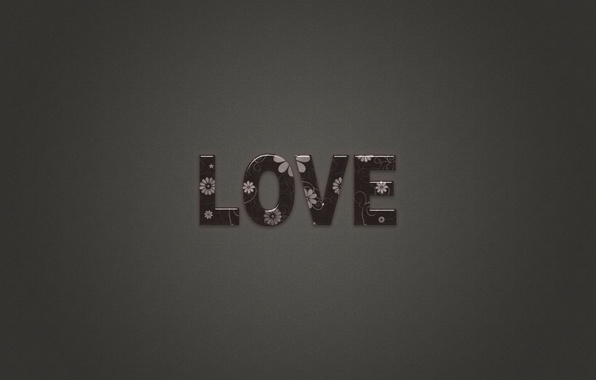 Picture love, letters, grey, background, the inscription, minimalism, love, words