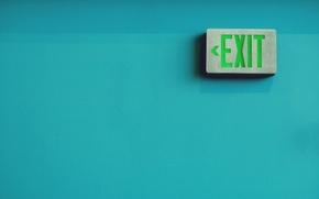 Wallpaper photo, the inscription, output, exit