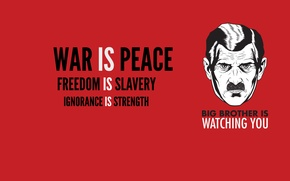 Picture mustache, freedom, power, war, past, the world, 1984, big brother, Orwell, big brother, ignorance, slavery