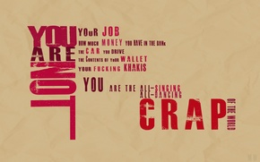Wallpaper Fight Club, motto, you are not crap