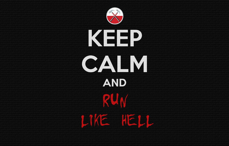 Photo wallpaper wall, mood, minimalism, Pink Floyd, words, keep calm, and run like hell