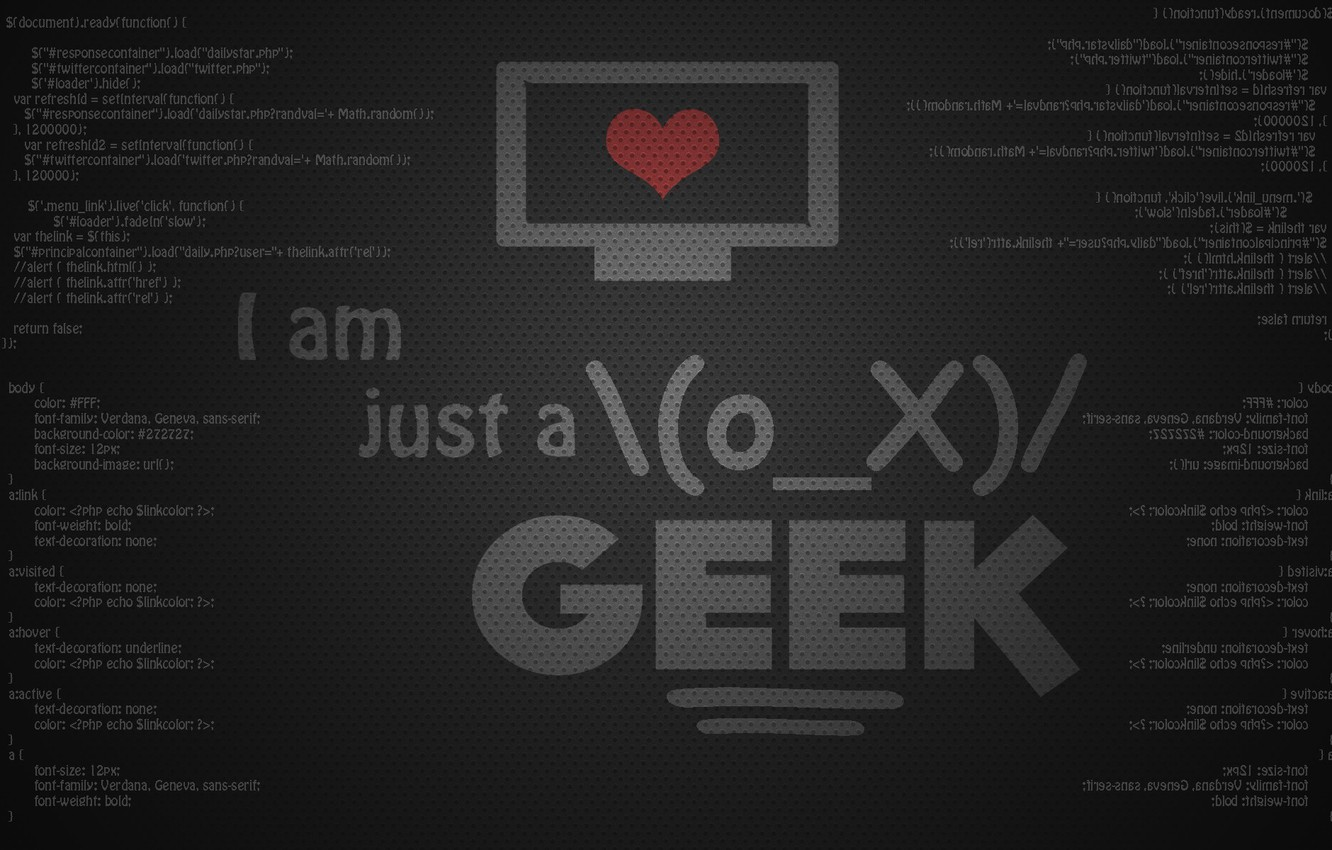 Photo wallpaper letters, the inscription, heart, monitor, technologic, i am just a geek