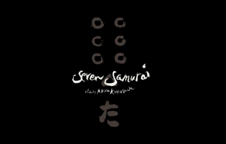 Wallpaper Minimalism Sign The Film Black Seven Samurai Akira Kurosawa Seven Samurai Images For Desktop Section Filmy Download